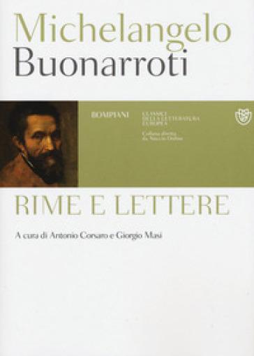 Rime e lettere - Michelangelo Buonarroti |