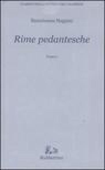 Rime pedantesche - Bartolomeo Nappini  