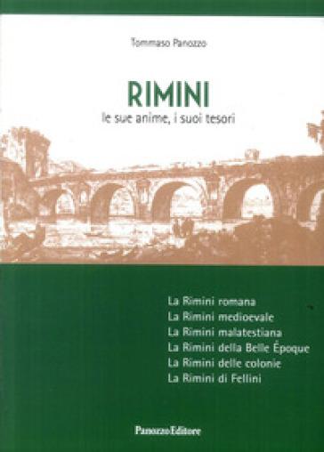 Rimini. Le sue anime, i suoi tesori - Tommaso Panozzo |
