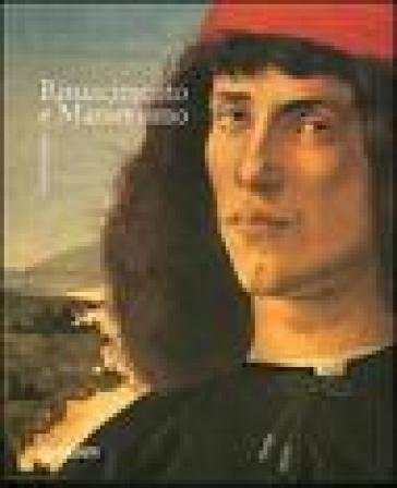 Rinascimento e manierismo. I grandi stili dell'arte occidentale - H. Diane Bodart |