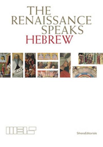 Il Rinascimento parla ebraico. Ediz inglese - G. Busi   Ericsfund.org