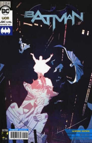 Rinascita. Batman. 54. - L. Corti |