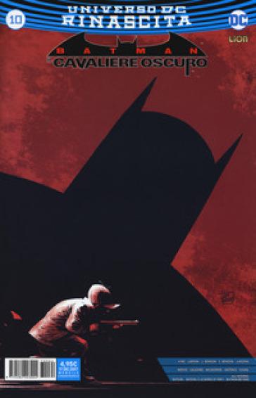 Rinascita. Batman. Il cavaliere oscuro. 10. - S. Visinoni |