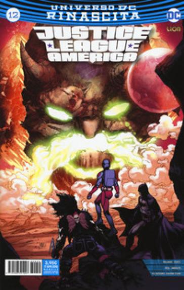 Rinascita. Justice League America. 12. - D. Mattaliano | Rochesterscifianimecon.com