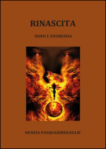 Rinascita - Nunzia Pasquadibisceglie | Kritjur.org