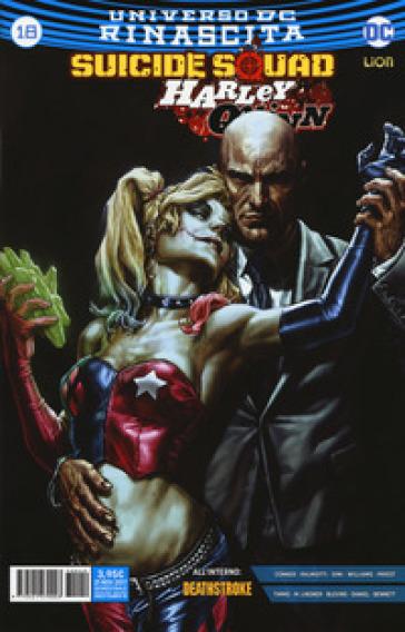 Rinascita. Suicide Squad. Harley Quinn. 18. - M. C. Farinelli  