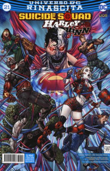 Rinascita. Suicide Squad. Harley Quinn. 21. - M. C. Farinelli |