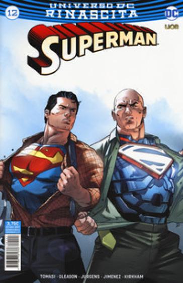 Rinascita. Superman. 12. - S. Formiconi   Rochesterscifianimecon.com