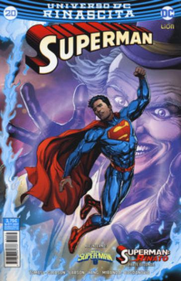 Rinascita. Superman. 20. - S. Formiconi | Rochesterscifianimecon.com