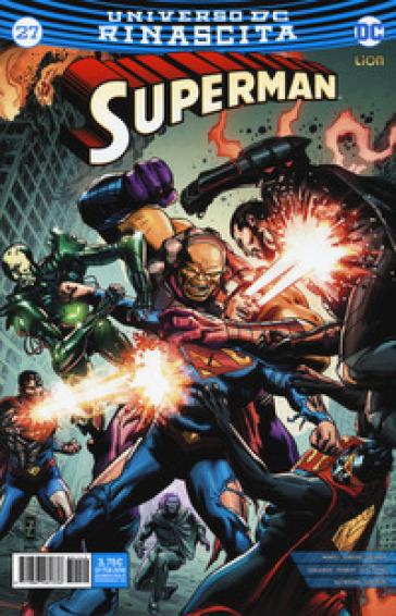 Rinascita. Superman. 27. - S. Formiconi | Rochesterscifianimecon.com