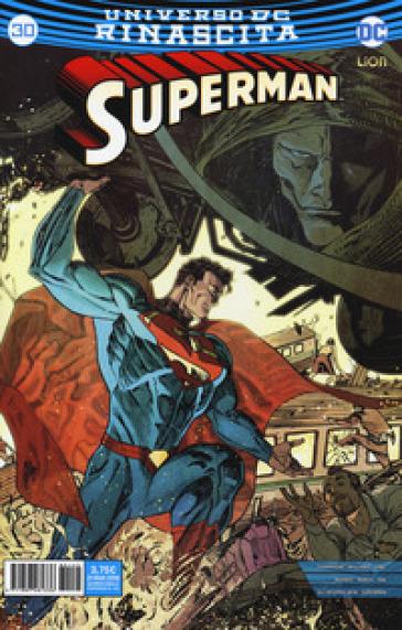 Rinascita. Superman. 30. - S. Formiconi | Rochesterscifianimecon.com