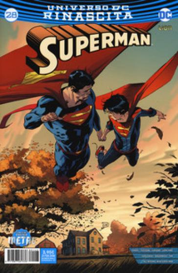 Rinascita. Superman. Con Poster. 28. - S. Formiconi | Jonathanterrington.com