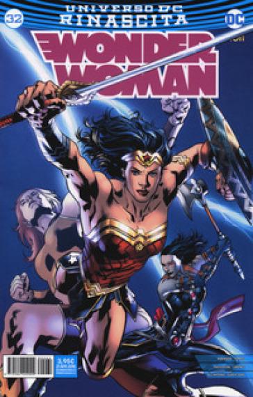 Rinascita. Wonder Woman. 32. - S. Scaramuzzi |