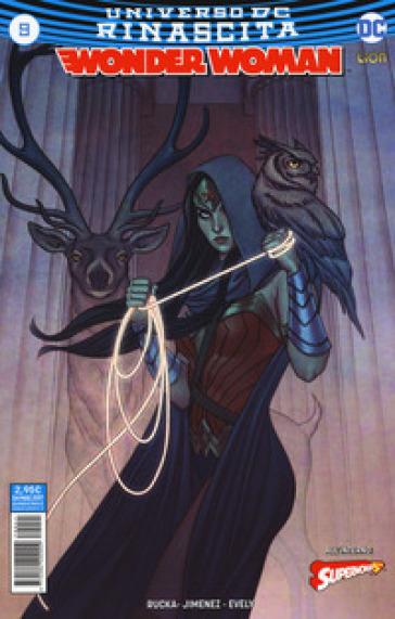 Rinascita. Wonder Woman. 9. - Phil Jimenez |