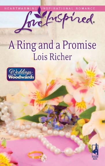 A Ring and a Promise (Mills & Boon Love Inspired) (Weddings by Woodwards, Book 3)