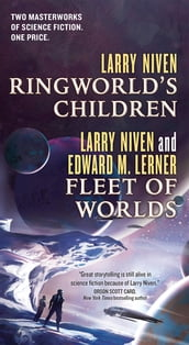 Ringworld s Children and Fleet of Worlds