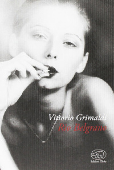 Rio Belgrano - Vittorio Grimaldi | Ericsfund.org