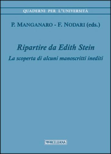 Ripartire da Edith Stein. La scoperta di alcuni manoscritti inediti - F. Nodari |