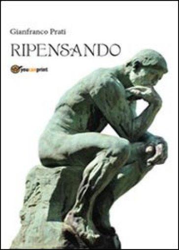 Ripensando - Gianfranco Prati | Kritjur.org