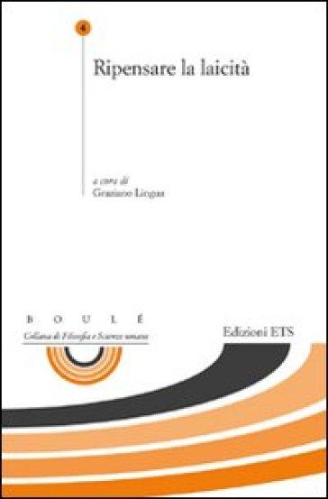 Ripensare la laicità - G. Lingua | Ericsfund.org