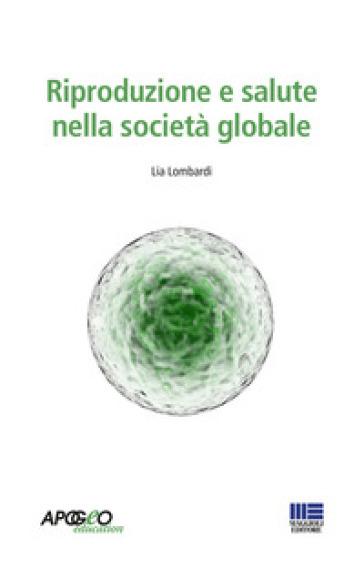Riproduzione, salute, genere - Lia Lombardi pdf epub