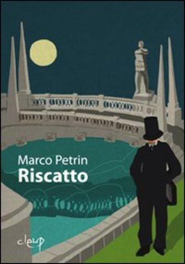 Riscatto - Marco Petrin |