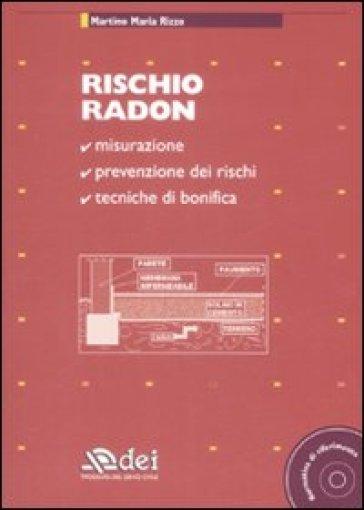 Rischio radon. Con CD-ROM - Martino M. Rizzo | Rochesterscifianimecon.com