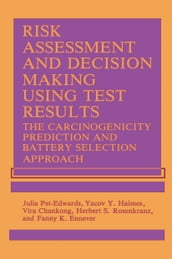 Risk Assessment and Decision Making Using Test Results