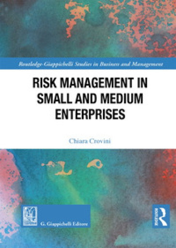 Risk management in small and medium enterprises - Chiara Crovini | Thecosgala.com