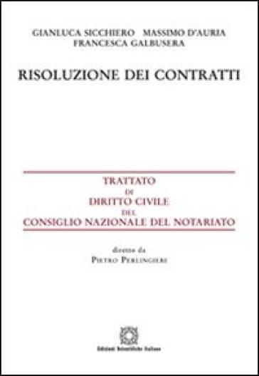 Risoluzione dei contratti - Gianluca Sicchiero | Rochesterscifianimecon.com
