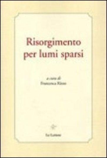 Risorgimento per lumi sparsi - F. Rizzo   Kritjur.org
