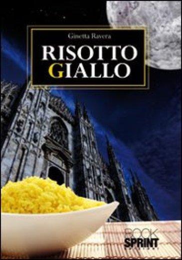 Risotto giallo - Ginetta Ravera pdf epub