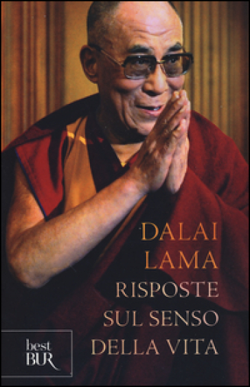 Risposte sul senso della vita - Dalai Lama  