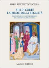 http://www.mondadoristore.it/img/Riti-corte-simboli-regalita-M-Antonietta-Visceglia/ea978888402669/BL/BL/12/ZOM/?tit=Riti+di+corte+e+simboli+della+regalit%C3%A0.+I+regni+d%27Europa+e+del+Mediterraneo+dal+Medioevo+all%27et%C3%A0+moderna&aut=M.+Antonietta+Visceglia