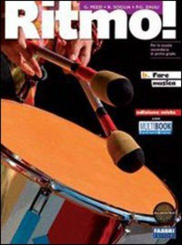 Ritmo! Vol. A. Per la Scuola media. Con espansione online - Giuliana Pezzi |