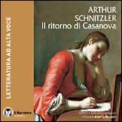 Ritorno di Casanova. Audiolibro. CD Audio formato MP3. Ediz. integrale (Il)