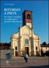 Ritorno a Pieve - Italo Ungari