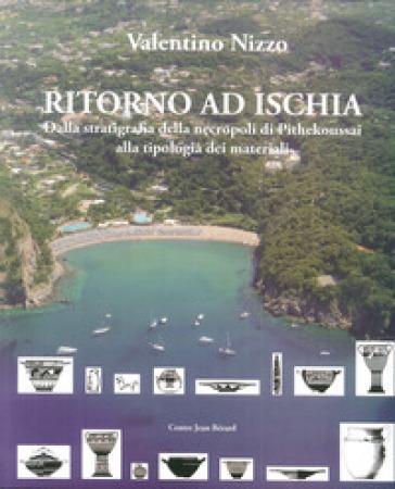 Ritorno ad Ischia. Dalla stratigrafia della necropoli di Pithekoussai alla tipologia dei materiali - Valentino Nizzo |