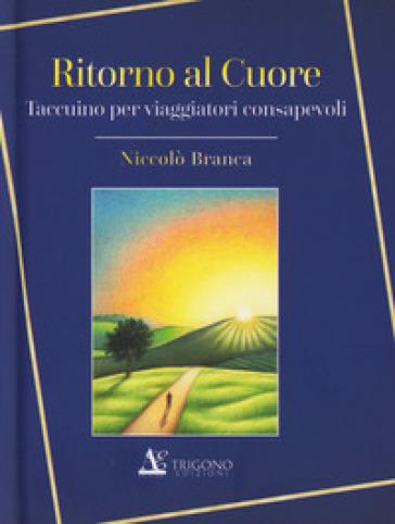 Ritorno al cuore - Niccolò Branca | Ericsfund.org