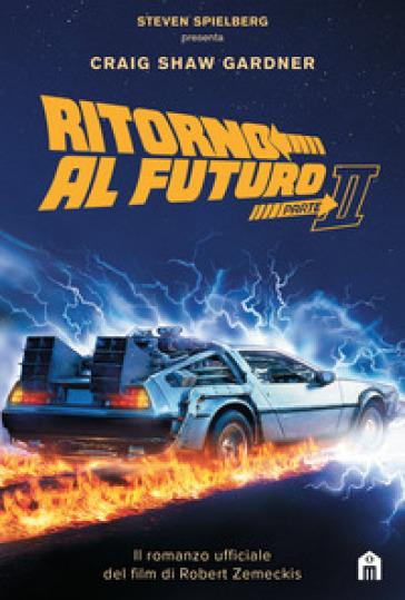 Ritorno al futuro. 2. - Craig Shaw Gardner | Jonathanterrington.com