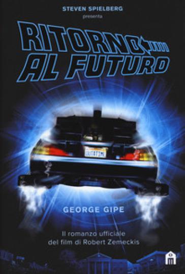 Ritorno al futuro - George Gipe pdf epub