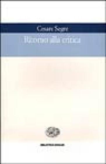 Ritorno alla critica - Cesare Segre  