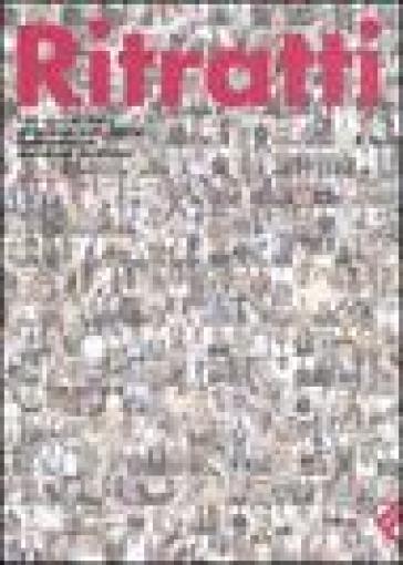 Ritratti. 100 anni di Italia attraverso volti, storie, testimonianze, ricordi dei lavoratori - Pippo Onorati   Kritjur.org