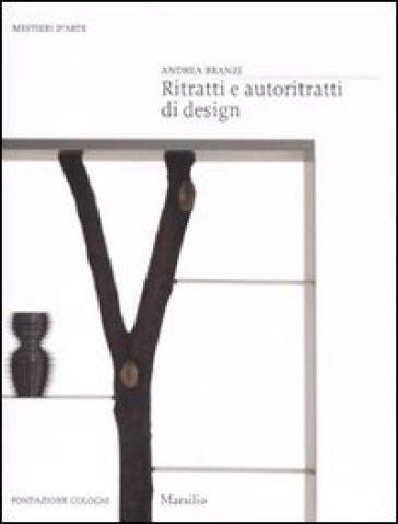 Ritratti e autoritratti di design - Andrea Branzi  
