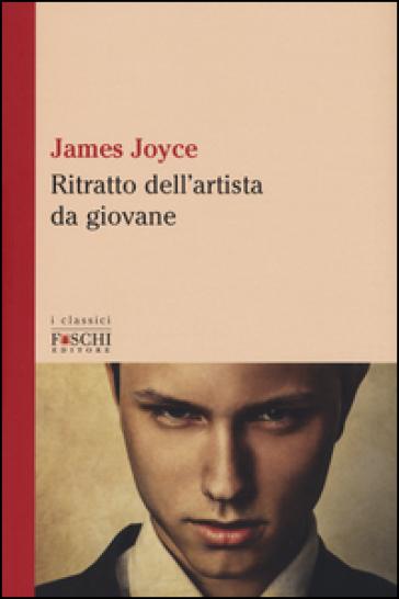 Ritratto dell'artista da giovane - James Joyce |