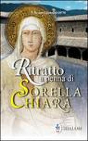 Ritratto a penna di sorella Chiara - Bruno Giannini pdf epub