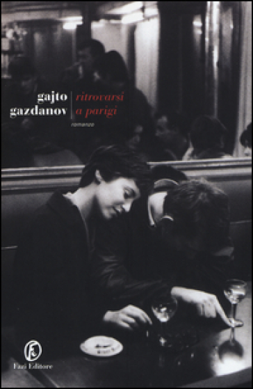 Ritrovarsi a Parigi - Gajto Gazdanov  