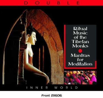 Ritual music of the tibetan monks - mant