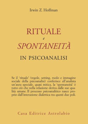 Rituale e spontaneità in psicoanalisi