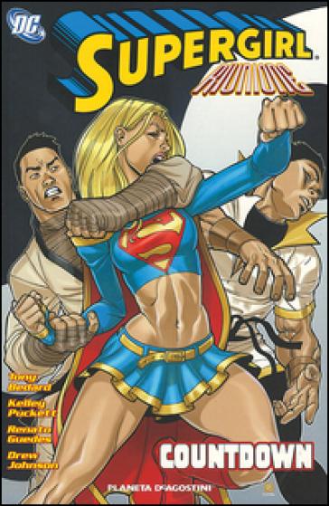 Riunione. Supergirl. Countdown - Tony Bedard |